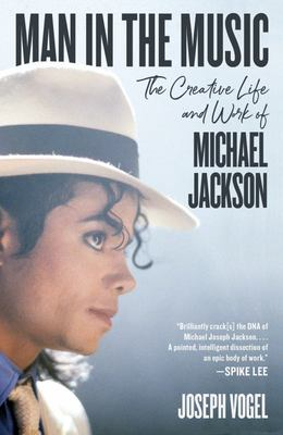 Man in the Music - The Creative Life and Work of Michael Jackson