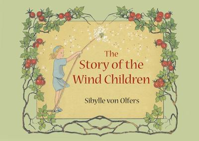 The Story of the Wind Children - Mini Edition