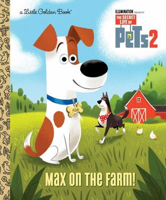 Secret Life of Pets: Max on the Farm! LGB