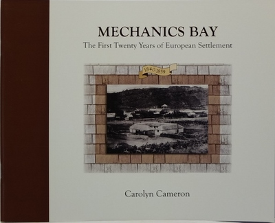 Mechanics Bay The First Twenty Years of European Settlement 1840-1859