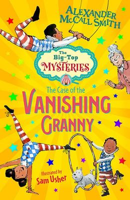 The Case of the Vanishing Granny (Big Top Mysteries #1)