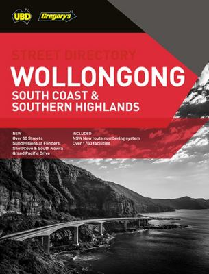 Wollongong, South Coast and Southern Highlands Street Directory 24th Ed