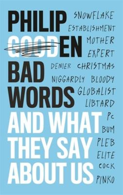 Bad Words: And What They Tell Us