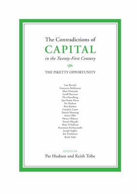 The Contradictions of Capital in the Twenty-First Century - The Piketty Opportunity