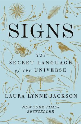 Signs - The Secret Language of the Universe