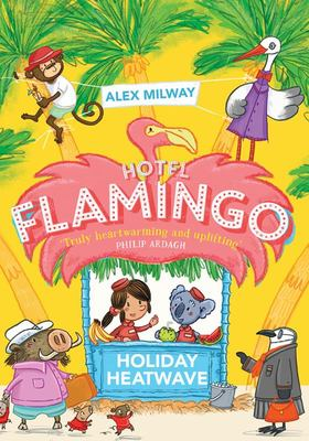 Holiday Heatwave (Hotel Flamingo #2)