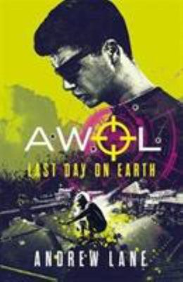 Last Day on Earth (AWOL #4)