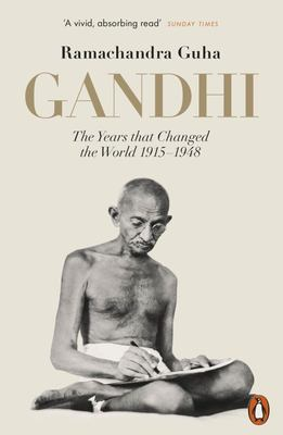 Gandhi: the Years That Changed the World