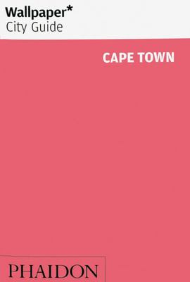 Wallpaper* City Guide Cape Town 2019