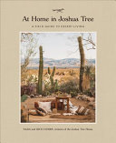 At Home in Joshua Tree - A Field Guide to Desert Living