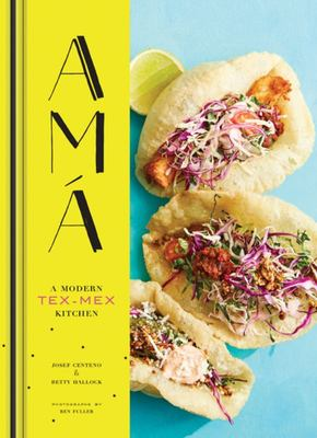 Ama - A Modern Tex-Mex Kitchen