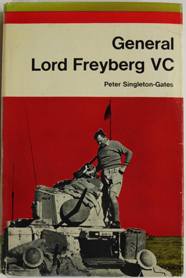 General Lord Freyberg VC An Unofficial Biography