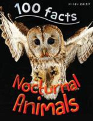 100 Facts - Nocturnal Animals