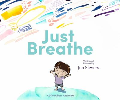 Just Breathe - A Mindfulness Adventure