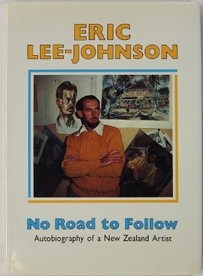 No Road to Follow: Autobiography of a New Zealand Artist