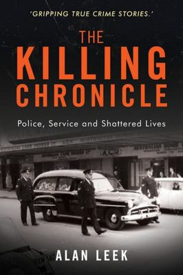 The Killing Chronicle - Police Service and Shattered Lives