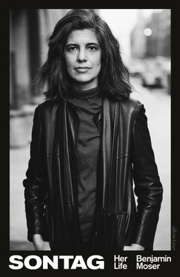 Sontag: Her Life (Susan Sontag)