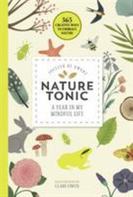Nature Tonic - A Year in My Mindful Life