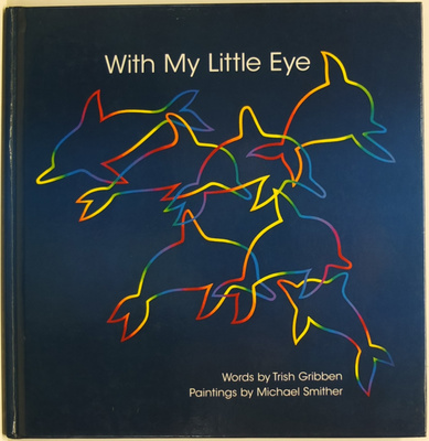 With My Little Eye: What Michael Smither Sees