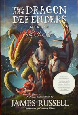 All Is Lost (The Dragon Defenders #4)