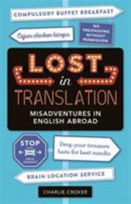 Lost in Translation - Misadventures in English Abroad