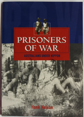 Prisoners of War - Australians under Nippon