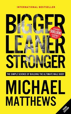 Bigger Leaner Stronger - male body