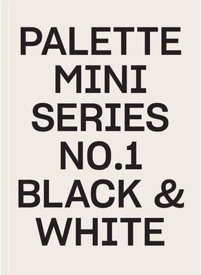 Palette Mini Series 01 Black and White