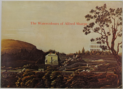 The Watercolours Of Alfred Sharpe