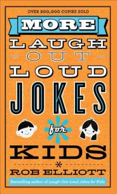 More Laugh-Out-Loud Jokes for Kids (Orange Cover)