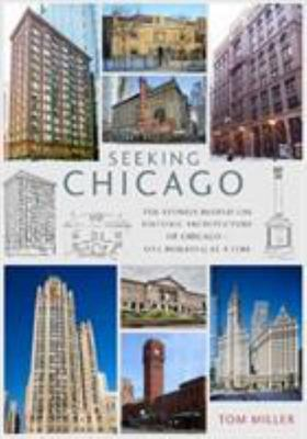 Seeking New York - The Stories Behind the Architecture of the Windy City - One Building at a Time
