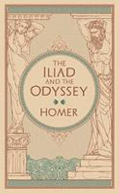 Iliad and The Odyssey (Barnes and Noble Collectible Edition)