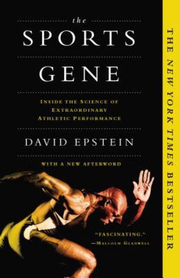 The Sports Gene - Inside the Science of Extraordinary Athletic Performance