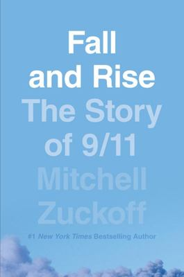 Fall and Rise - The Story of 9/11 (H/B)