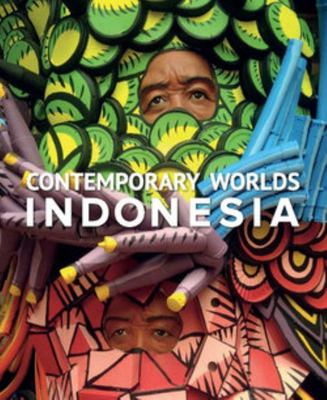 Contemporary Worlds Indonesia