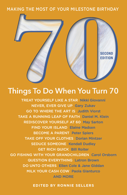 70 Things to Do When You Turn 70 - Making the Most of Your Milestone Birthday