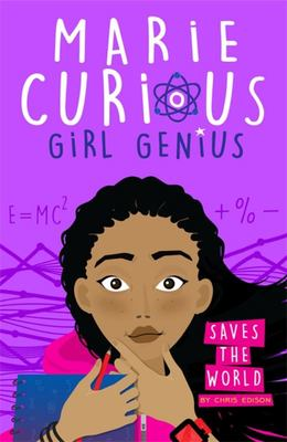 Marie Curious, Girl Genius 01 Saves the World