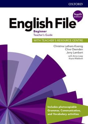 English File 4th edition - Beginner Teacher's Guide with Teacher's Resource Centre