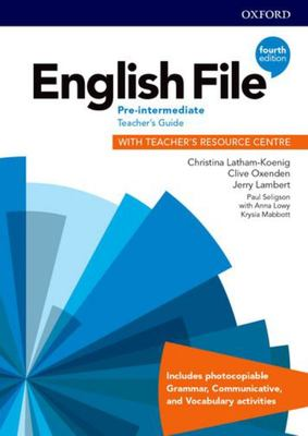 English File 4th edition - Pre-Intermediate Teacher's Guide with Teacher's Resource Centre
