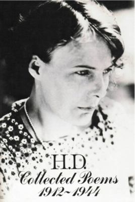 H. D. - Collected Poems, 1912-1944