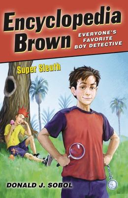 Encyclopedia Brown, Super Sleuth # 25