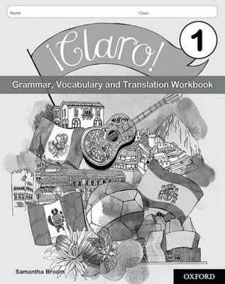 ¡Claro! - Grammar and Vocabulary Workbook pack 1 (8 workbooks)