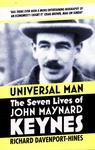 Universal Man - The Seven Lives of John Maynard Keynes