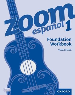Zoom Espanol, Foundation Workbook 1 (pack of 8)