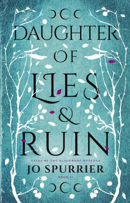 Daughter of Lies and Ruin (#2 Curse of Ash and Embers)