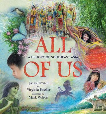 All of Us: A History of Southeast Asia