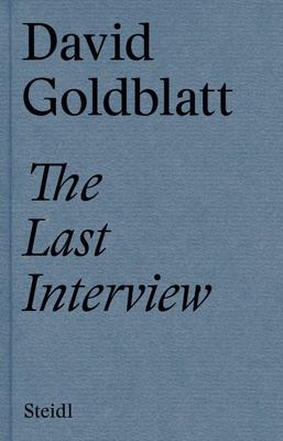 David Goldblatt the Last Interview