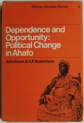 Dependence and Opportunity: Political Change in Ahafo