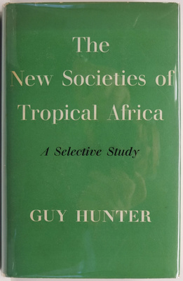 The New Societies of Tropical Africa: A Selective Study
