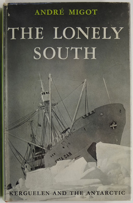 The Lonely South: Kerguelen and the Antarctic